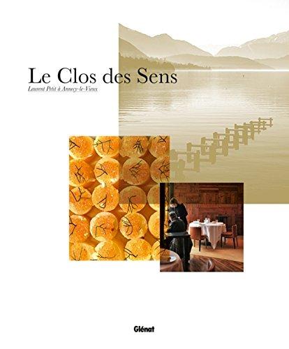 9782723490535: Le Clos des Sens : Laurent Petit à Annecy-le-Vieux