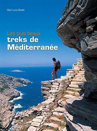 9782723490917: Les plus beaux treks de Méditerranée