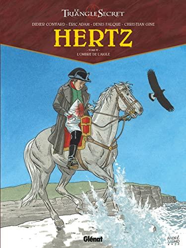 HERTZ T.04 : L'OMBRE DE L'AIGLE: CONVARD DIDIER