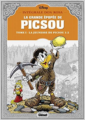 9782723491655: La grande épopée de Picsou, Tome 1 : La jeunesse de Picsou