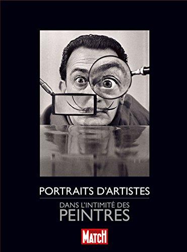 Portraits d'artistes : Dans l'intimité des écrivains: Martin-Chauffier, Gilles, Chaigneau,