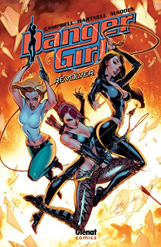 DANGER GIRL : REVOLVER: SCOTT CAMPBELL J.