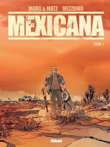 9782723492737: Mexicana, Tome 1 :