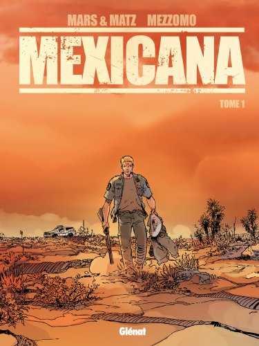 9782723492737: Mexicana - Tome 1