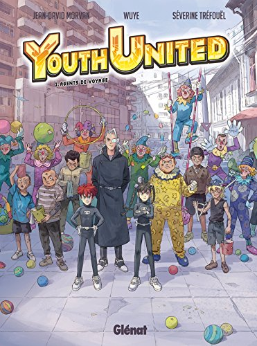 9782723493567: Youth united - Tome 1 : Agents du voyage