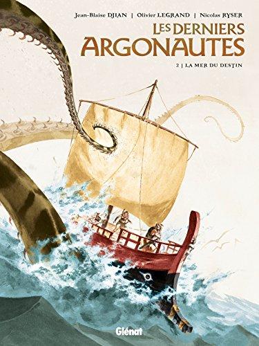 9782723493963: Les derniers Argonautes, Tome 2 : La mer du destin