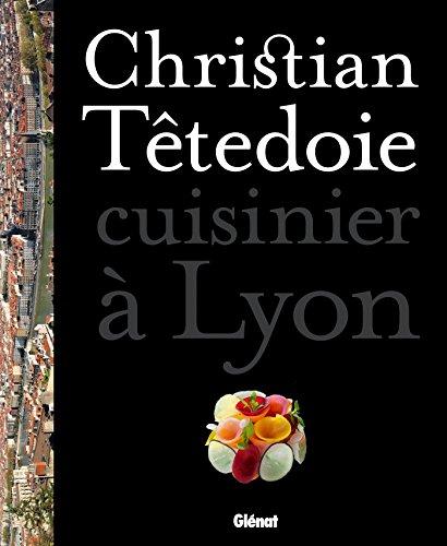 9782723493970: Christian Tetedoie - Lyon
