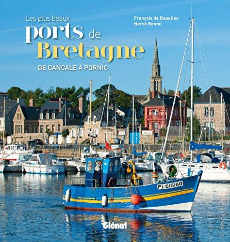 9782723494441: Les plus beaux ports de Bretagne
