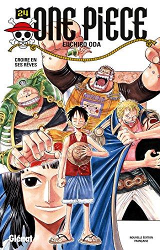 9782723494809: One Piece - Édition originale - Tome 24: Croire en ses rêves
