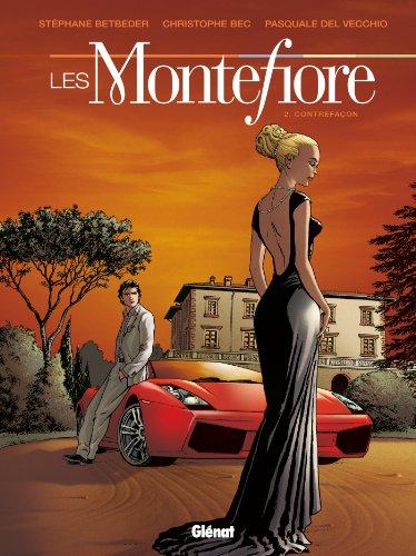 9782723494960: Les Montefiore - Tome 2 : Contrefa�ons