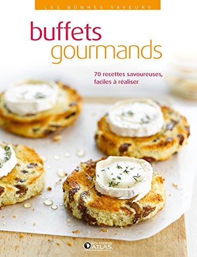 9782723495196: Les bonnes saveurs - Buffets gourmands