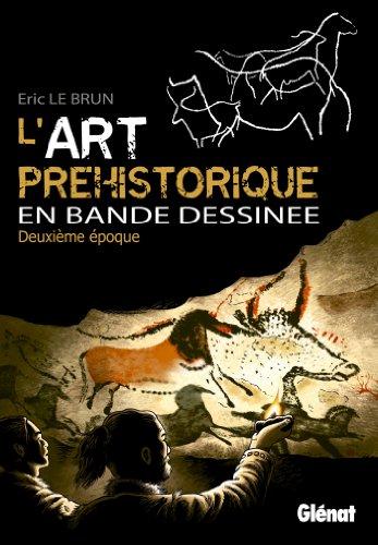 9782723495332: L'art préhistorique en bande dessinée, Deuxième époque