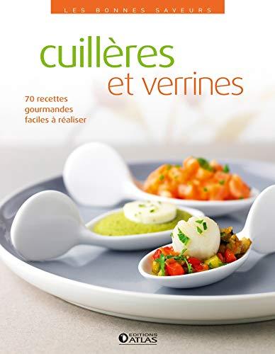 9782723496070: Les bonnes saveurs - Cuillères et verrines
