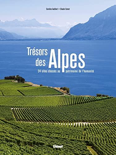 9782723496360: Tr�sors des alpes - 24 sites class�s au patrimoine de l humanit�