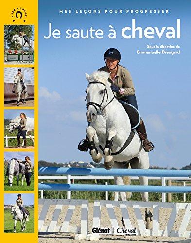 9782723496407: Je saute à cheval