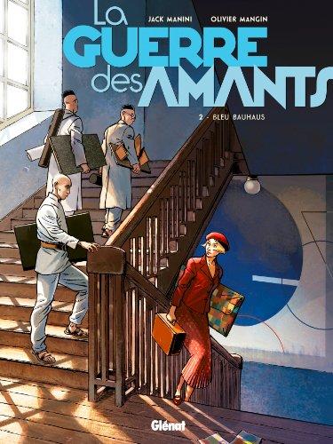 9782723496995: La Guerre des Amants - Tome 02 : Bleu Bauhaus
