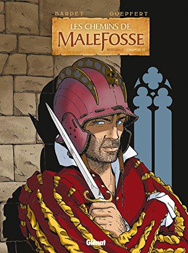 CHEMINS DE MALEFOSSE INTÉGRALE CHAPITRE 4: BARDET DANIEL