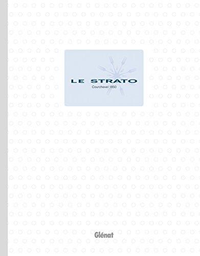 9782723497213: Le Strato - Courchevel