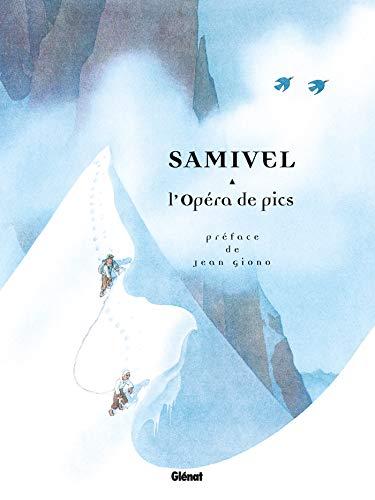 OPÉRA DE PICS (L') N.É.: SAMIVEL