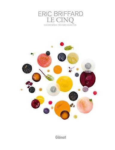 9782723497473: Eric Briffard - Le Cinq (nouvelle édition) (Le verre et l'assiette)