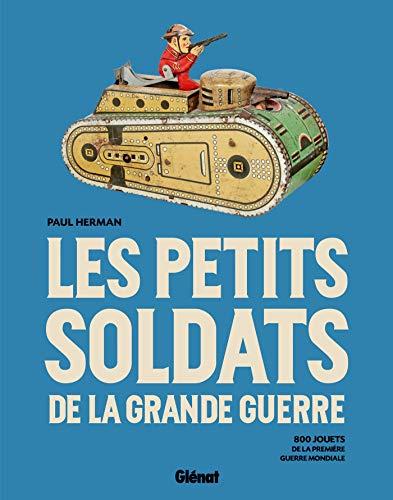 PETITS SOLDATS DE LA GRANDE GUERRE (LES): HERMAN PAUL