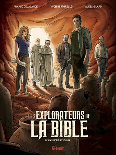 9782723498494: Les explorateurs de la Bible : le manuscrit de Sokoka