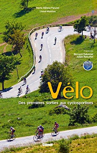9782723499033: Le v�lo de route : Des premi�res sorties aux cyclosportives