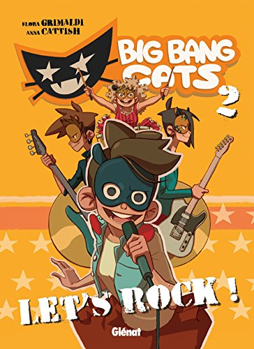 9782723499729: Big Bang Cats - Tome 02 : Let's rock !