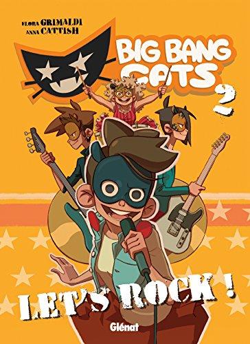 9782723499729: Big Bang Cats - Tome 02: Let's rock !