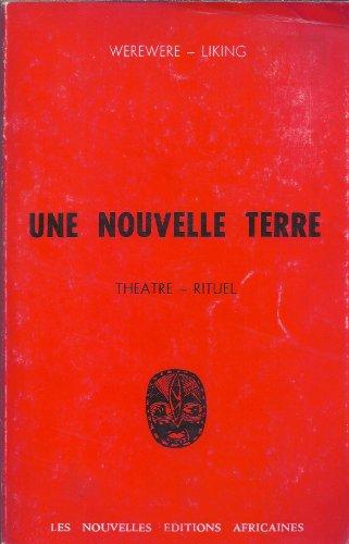 9782723602341: Une nouvelle terre ; suivi de Du sommeil d'injuste: Théâtre-rituel