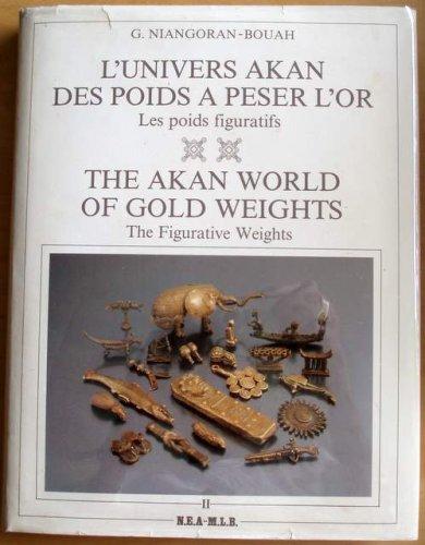 Akan World of Gold Weights: The Figurative: G. Ninagoran-Bouah