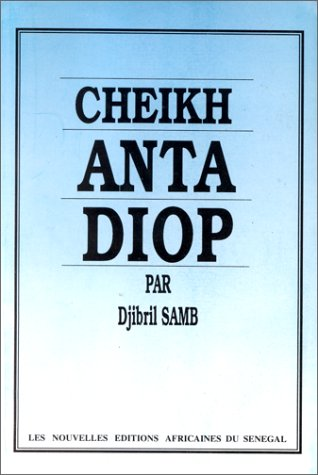 9782723610711: Cheikh Anta Diop (French Edition)