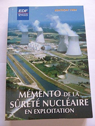 9782724000870: Mémento de la Sûreté Nucléaire en Exploitation