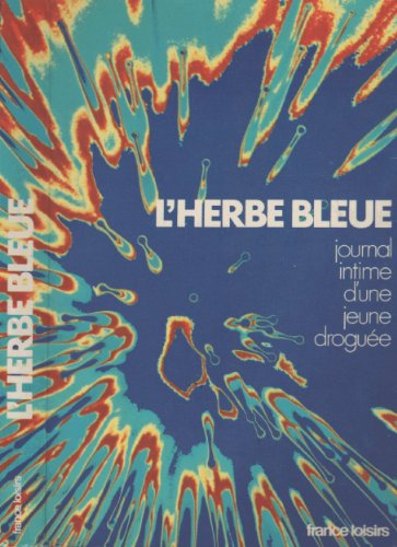 L'herbe bleue - Journal intime d'une jeune: Anonyme