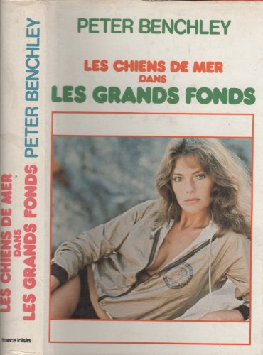 9782724201611: Dans Les Grands Fonds (Les Chiens De Mer) (The Deep).