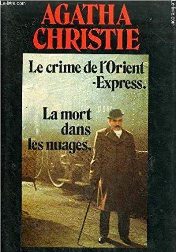 Le Crime de l'Orient-express La Mort dans: Agatha Christie