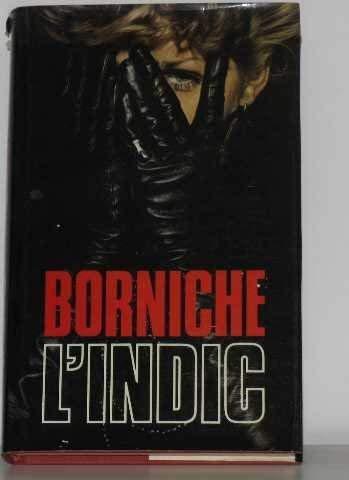 L'indic: Borniche, Roger