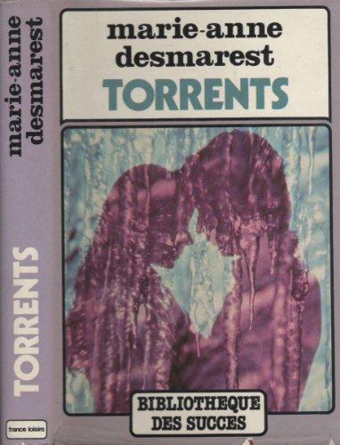 9782724203134: Torrents (Le Cycle de Torrents)