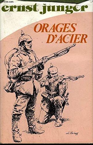 ORAGES D'ACIER.: JUNGER ERNST