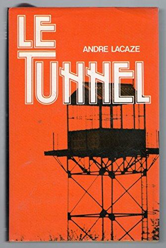9782724204216: Le tunnel