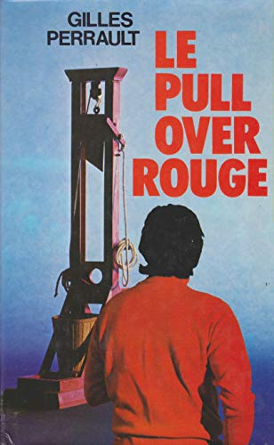 Le pull-over rouge: Gilles Perrault