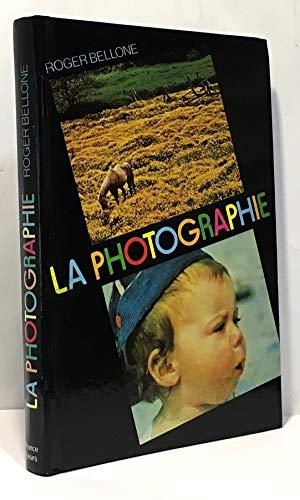 9782724204872: La Photographie