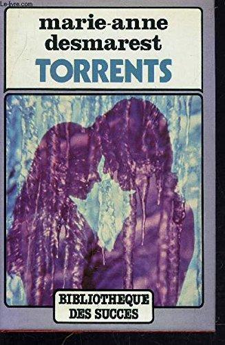 9782724206722: Le cycle de torrents: Torrents