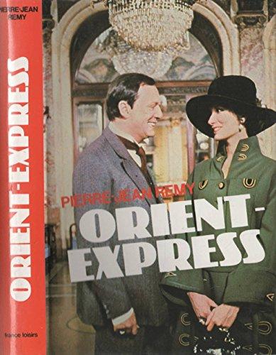 Orient-Express: Pierre-Jean Remy