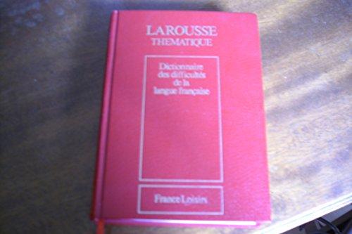 9782724207743: Dictionnaire des difficultés de la langue française (Larousse thématique)