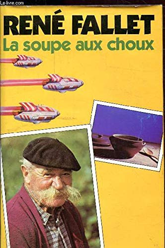 9782724208023: La Soupe Aux Choux