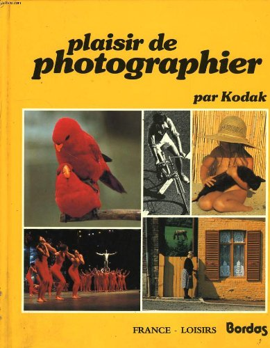 PLAISIR DE PHOTOGRAPHIER.: KODAK.