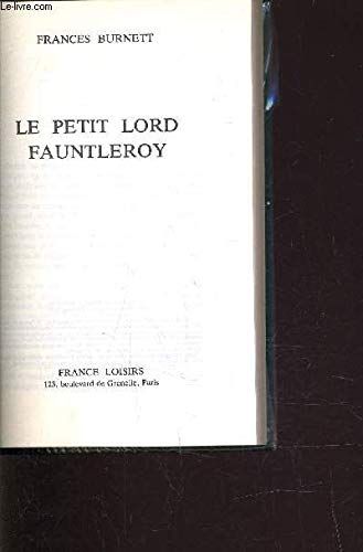 Le petit lord Fauntleroy.: FRANCES HODGSON BURNETT
