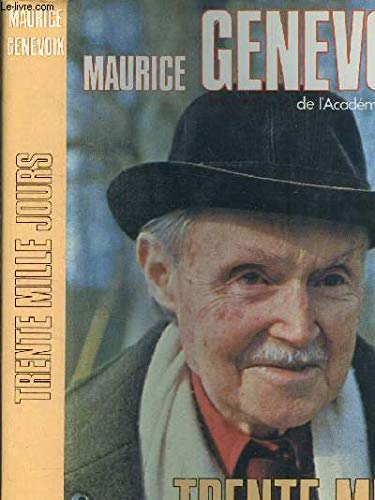 Trente mille jours (9782724209402) by Maurice Genevoix