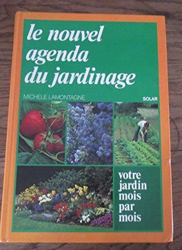 9782724209921: Le Nouvel agenda du jardinage